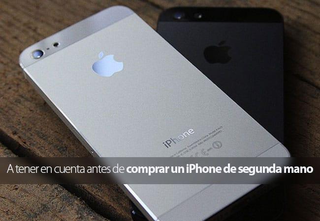 Precauciones al comprar un iPhone de segunda mano