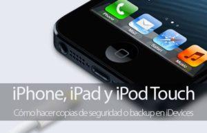 Cómo hacer backups en iPhone y iPad
