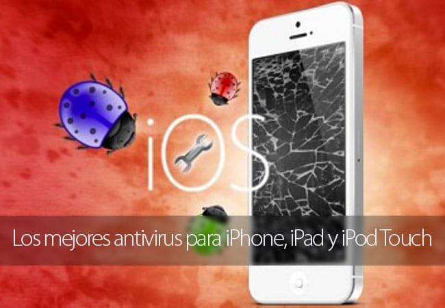 Los mejores antivirus para iPhone, iPad y iPod Touch de 2016