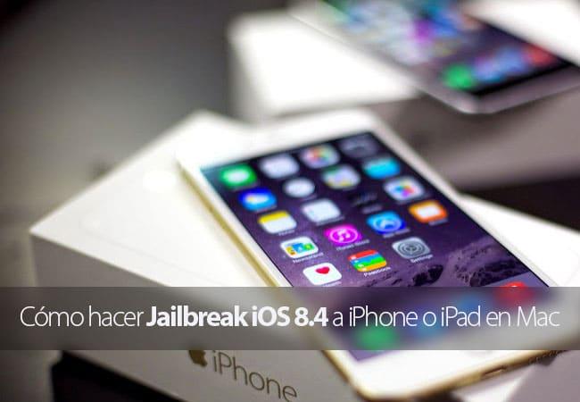 Hacer Jailbreak a iOS 8.4 en Mac