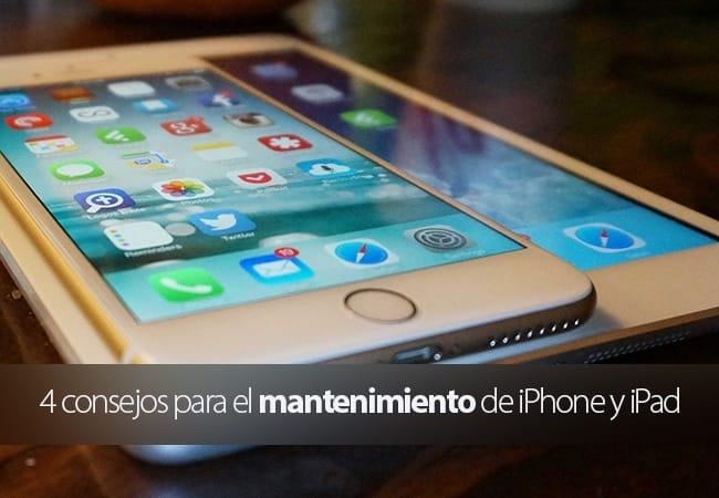 Consejos para el mantenimiento básico de iPhone, iPad y iPod Touch