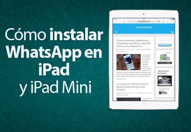 """Guía para """"instalar"""" y usar WhatsApp en iPad"""