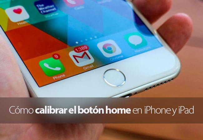 Cómo calibrar el botón home en iPhone y iPad