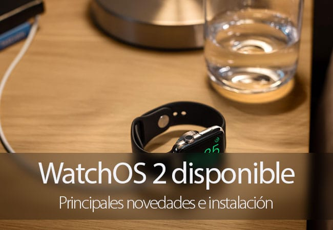 WatchOS 2 para Apple Watch disponible