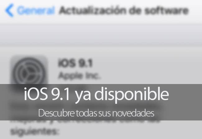 iOS 9.1 disponible
