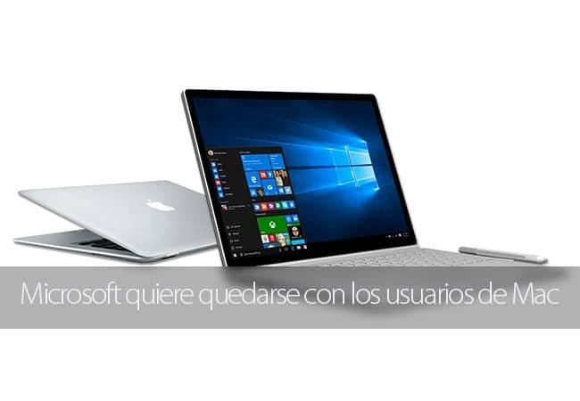 Microsoft quiere quedarse con los usuarios de Mac