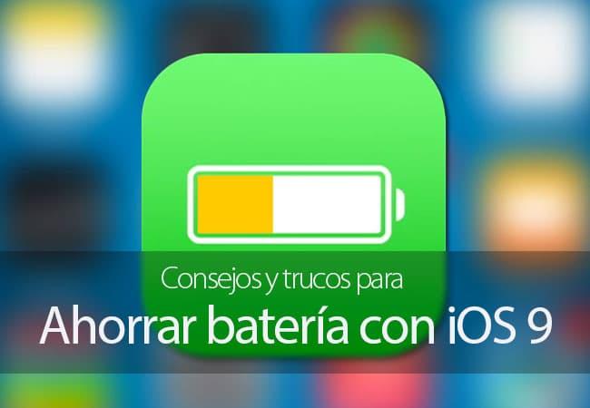 Consejos y trucos parar ahorra batería con iOS 9