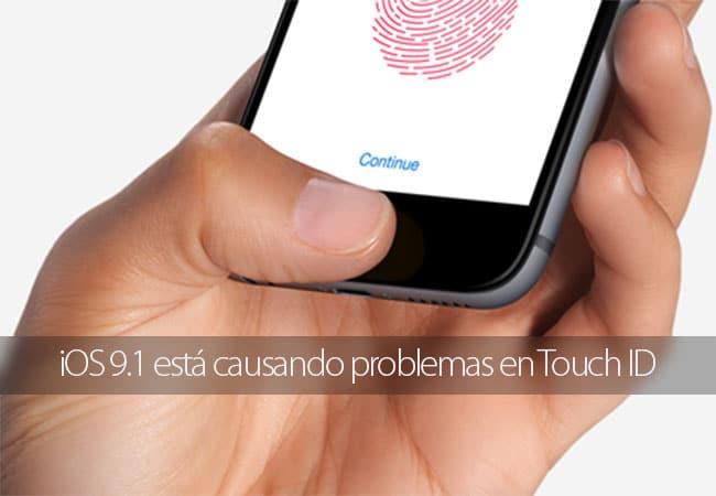 iOS 9.1 está causando problemas con Touch ID