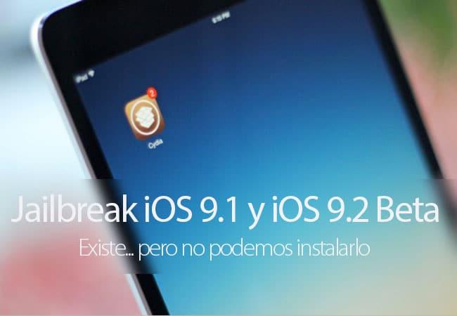 Jailbreak iOS 9.1 y iOS 9.2