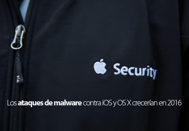 En 2016 podrían crecer los ataques de malware contra iOS y OS X
