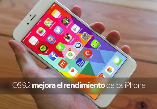 iOS 9.2 mejora el rendimiento del iPhone