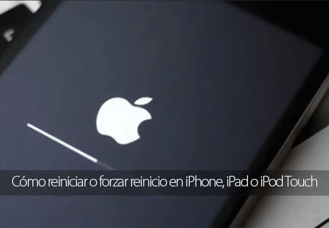 Cómo reiniciar o forzar reinicio en iPhone, iPad o iPod Touch