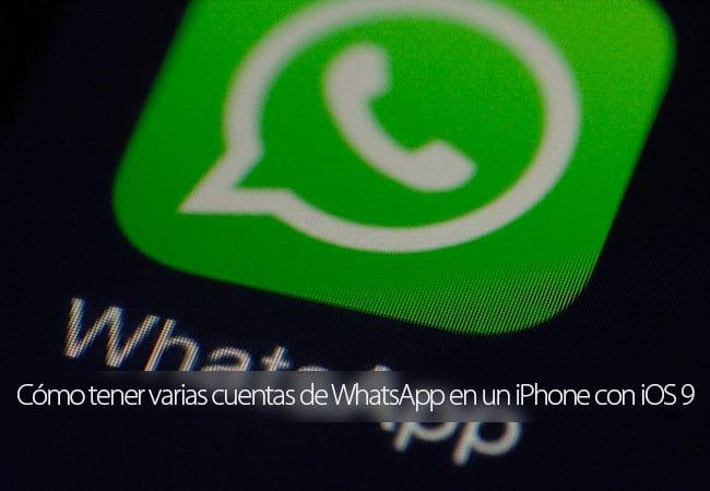 Cómo tener varias cuentas de WhatsApp en un iPhone sin Jailbreak
