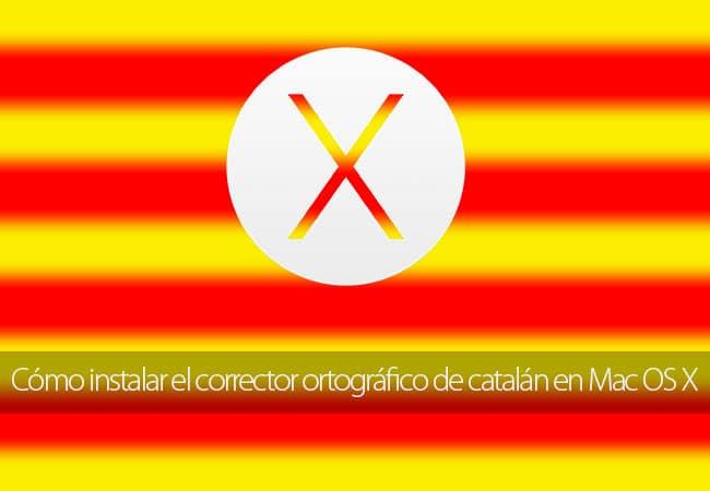 Cómo instalar el corrector ortográfico de catalán en Mac OS X