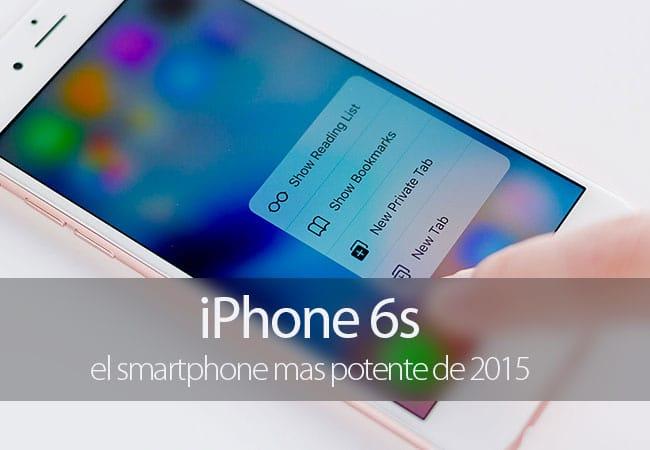 iPhone 6s consigue ser el smartphone más potente de 2015