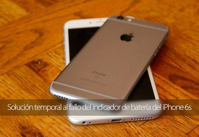 El iPhone 6s tiene un fallo que hace que el indicador de la batería no funcione bien