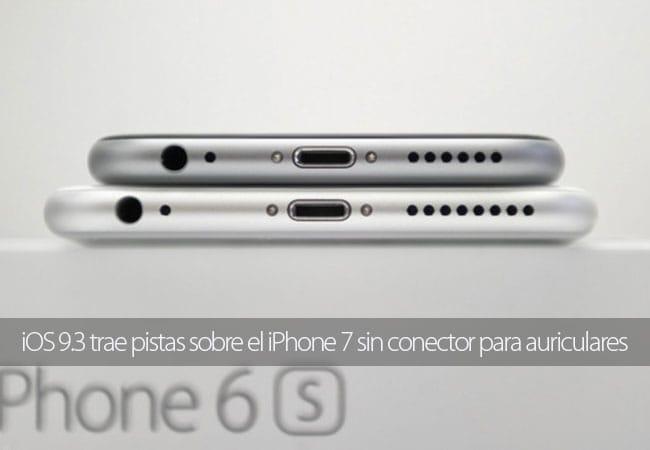 El iPhone 7 sin conector de auriculares podría estar en camino