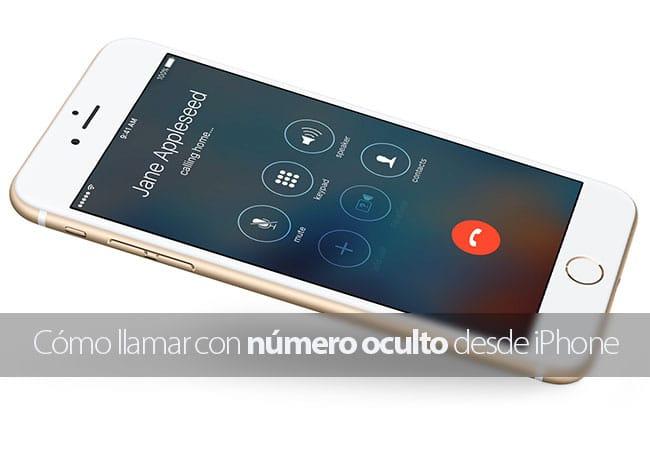 Cómo llamar con número oculto desde iPhone