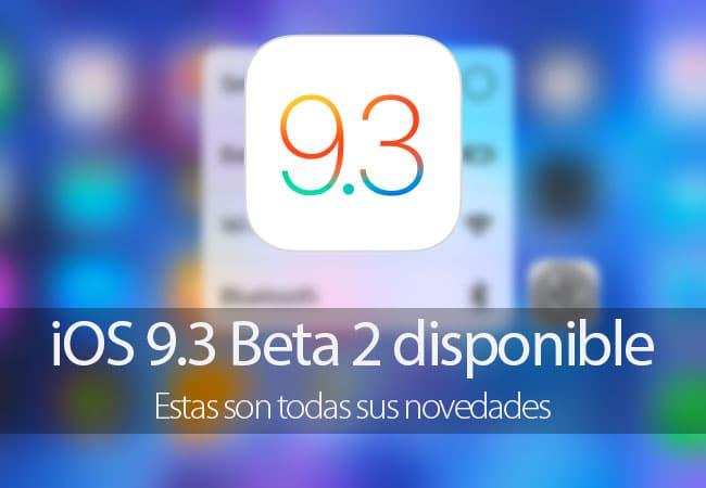 Novedades iOS 9.3 Beta 2