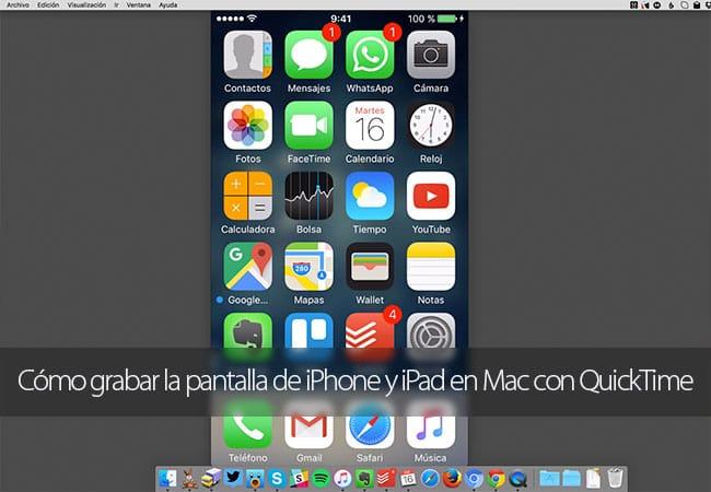 Cómo grabar la pantalla de iPhone y iPad en Mac con QuickTime