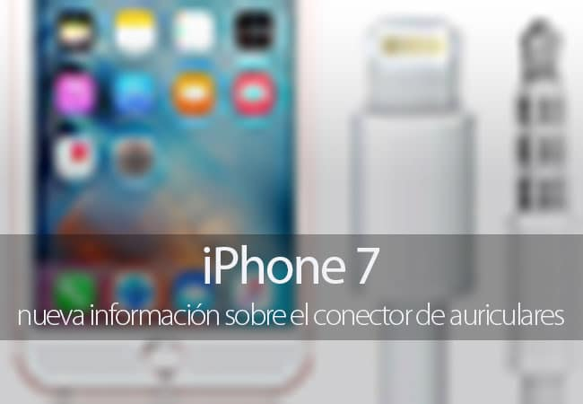 iPhone 7 conector auriculares