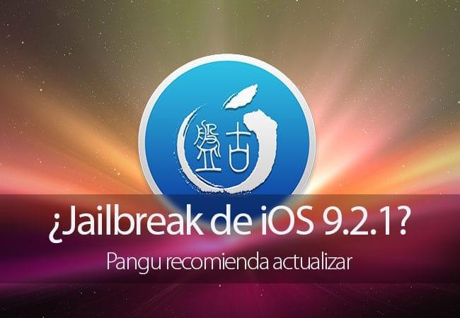 Pangu recomienda actualizar a iOS 9.2.1, ¿se acerca el Jailbreak?