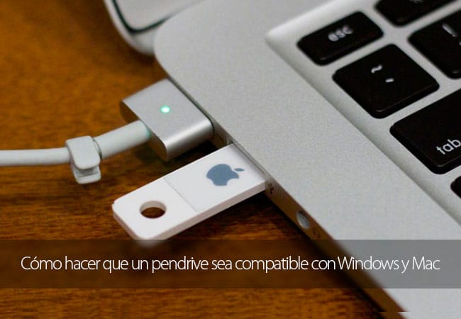 Crear un pendrive compatible con Mac y Windows