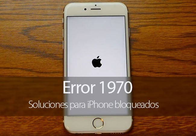 Soluciones al Error 1970 del iPhone