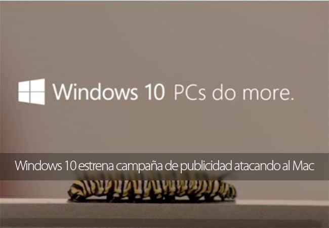 Windows 10 estrena campaña de publicidad atacando al Mac