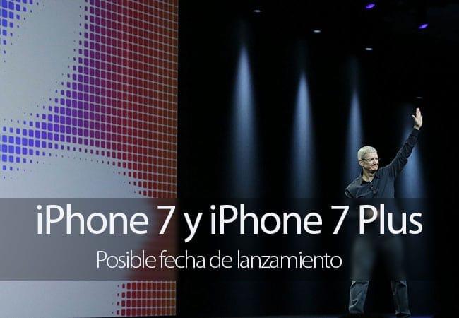 Posible fecha de lanzamiento del iPhone 7