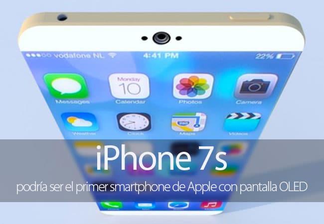 iPhone 7s, el primero con pantalla OLED
