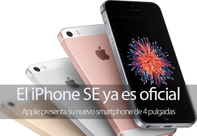 iPhone SE ya es oficial