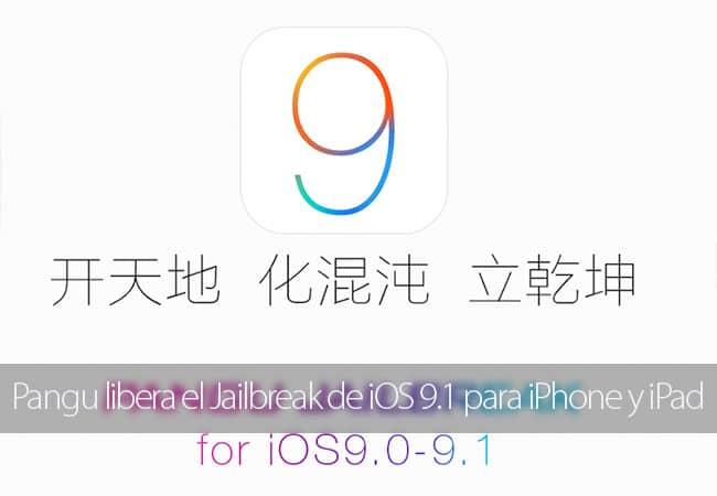 Pangu lanza el Jailbreak de iOS 9.1