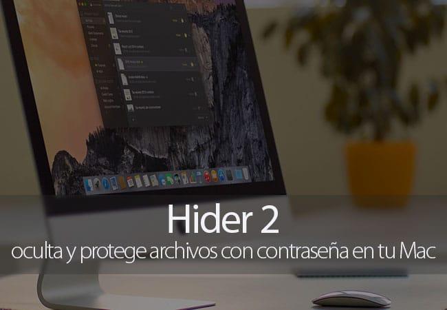 Hider 2 para Mac, oculta y protege archivos con contraseña en Mac