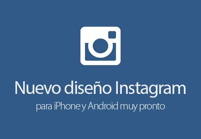 Instagram prueba nuevo diseño con un grupo de usuarios