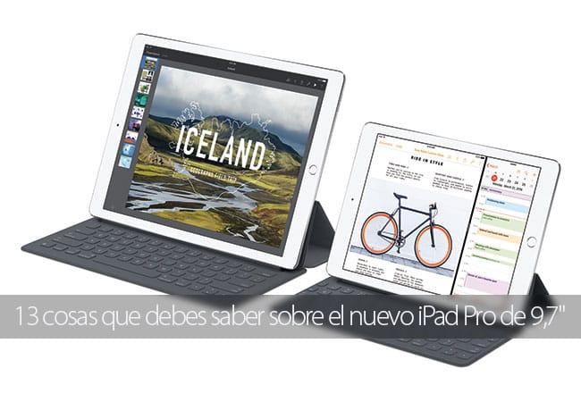 13 cosas que debes saber sobre el nuevo iPad Pro de 9,7''