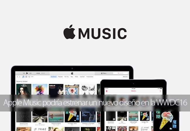 Apple Music podría estrenar un nuevo diseño en la WWDC16