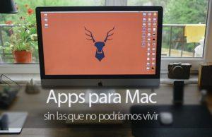 Aplicaciones para Mac imprescindibles