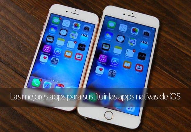 Las mejores apps para sustituir las apps nativas de iOS