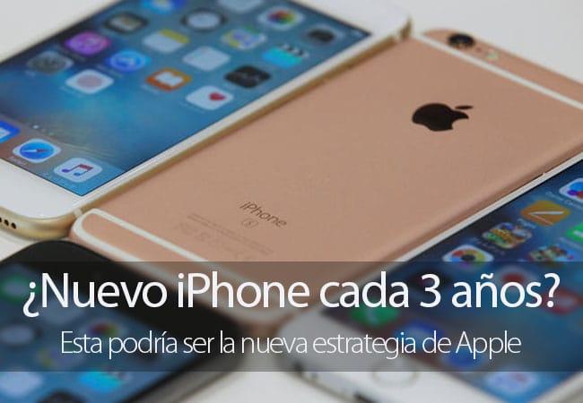 Nuevo iPhone cada 3 años