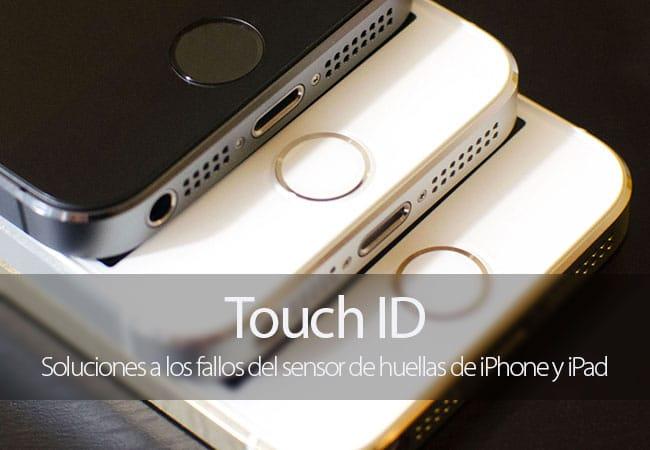 Soluciones a los fallos del Touch ID de iPhone y iPad