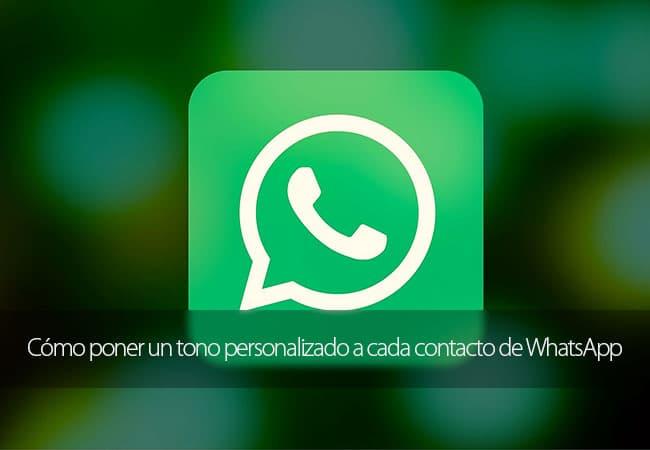 Cómo poner un tono personalizado a cada contacto de WhatsApp
