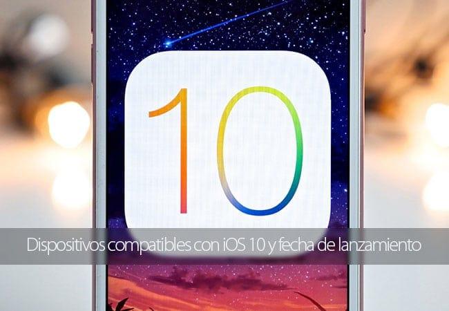 Dispositivos compatibles con iOS 10