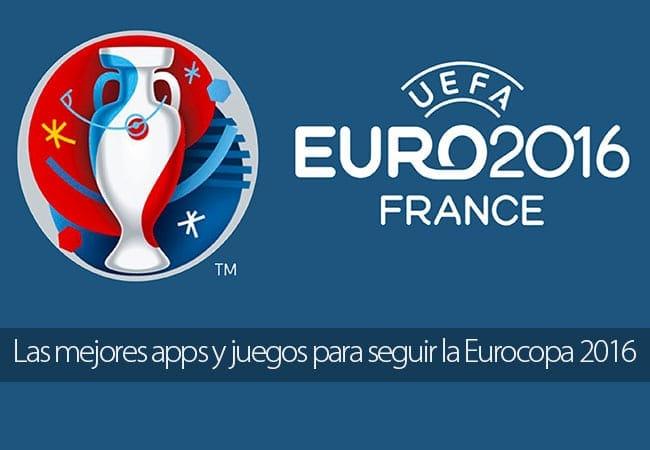 Las mejores apps y juegos para seguir la Eurocopa 2016