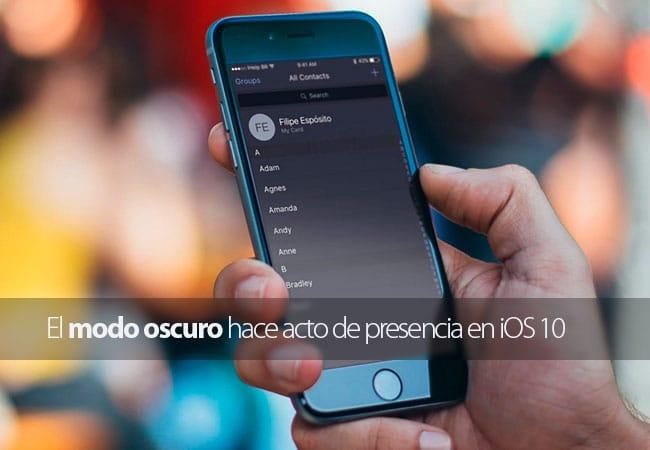 Modo oscuro iOS 10