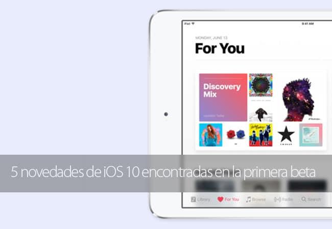 5 Novedades iOS 10 Beta 1