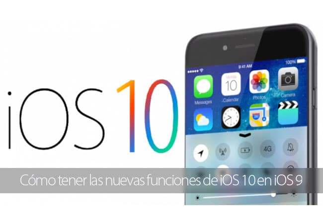 Nuevas funciones de iOS 10 en iOS 9