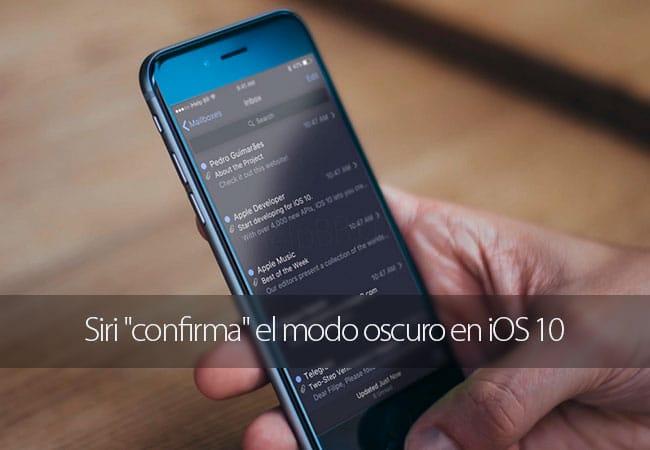 """Siri """"confirma"""" el modo oscuro en iOS 10"""