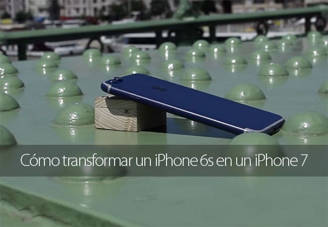 Cómo transformar un iPhone 6s en un iPhone 7