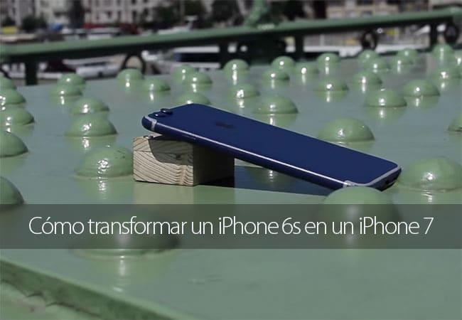 Cómo transformar un iPhone 6s en un iPhone 7